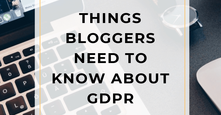10 Things Bloggers Need to Know About GDPR