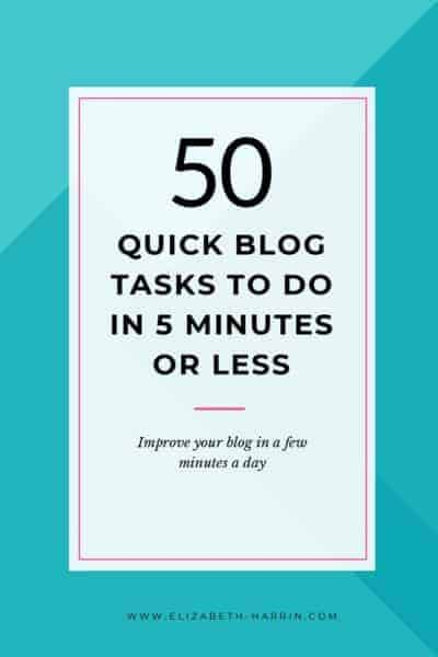50 quick blog tasks