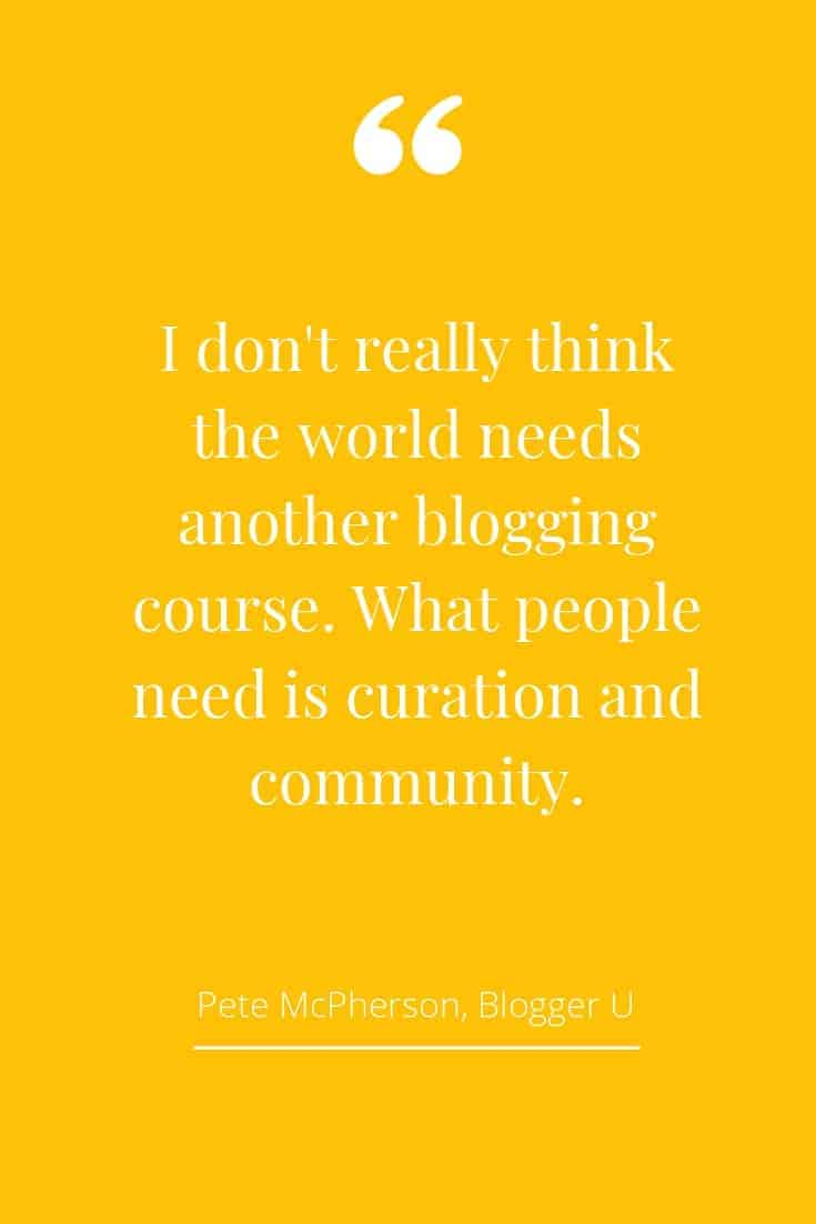 Pete McPherson Blogger U quote
