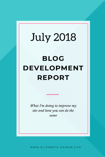 Blog Development Report: July 2018