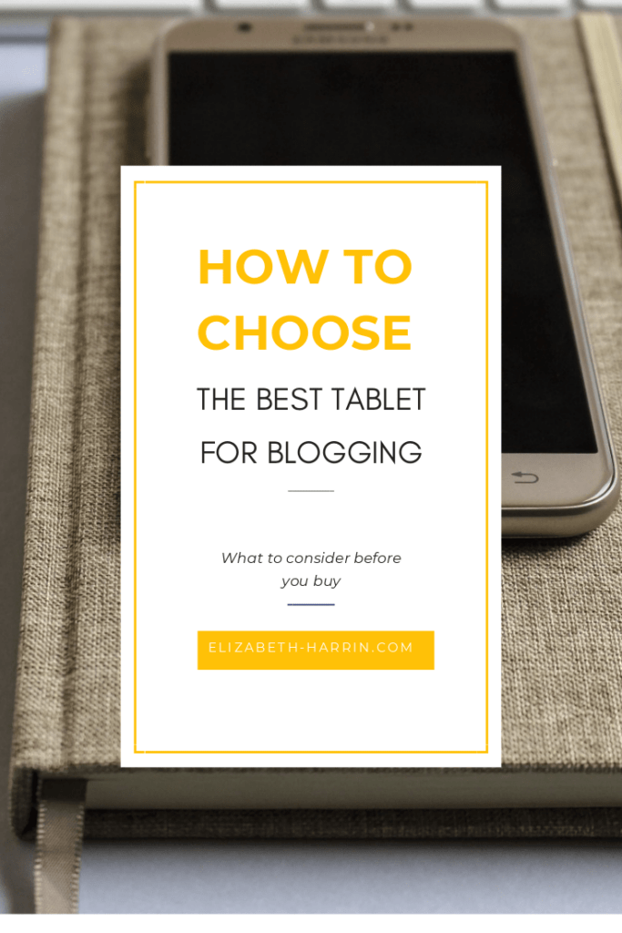 How to choose a tablet for blogging