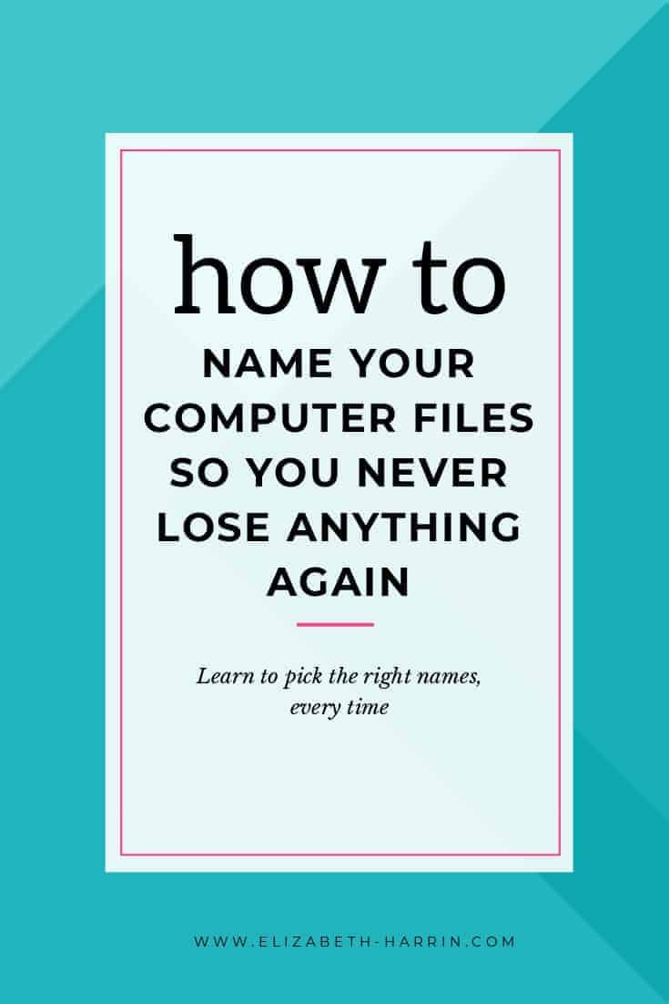 How to name your computer files