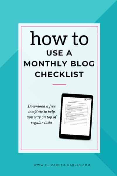 How to Use a Monthly Blog Checklist [With Template]